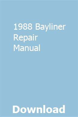 1988 Bayliner Repair Manual Repair Manuals Repair Manual
