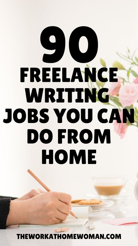 90 Paid Freelance Writing Jobs and Opportunities