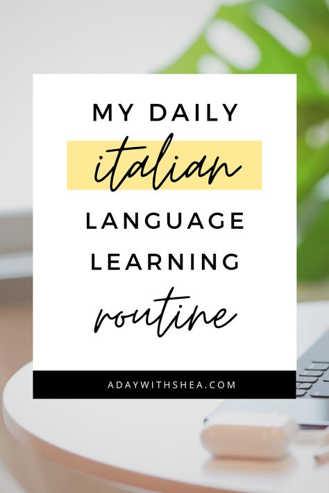 Language Study Routine | How to Learn a New Language