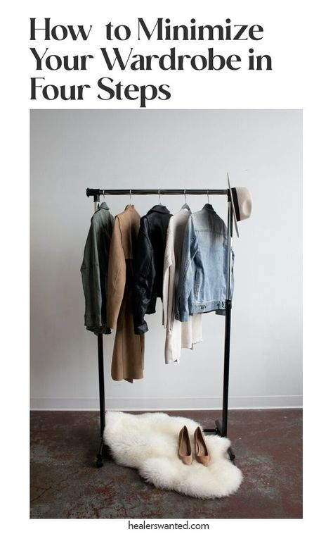 How to create a minimalist wardrobe without sacrificing your style in four steps via HEALERSWANTED.COM