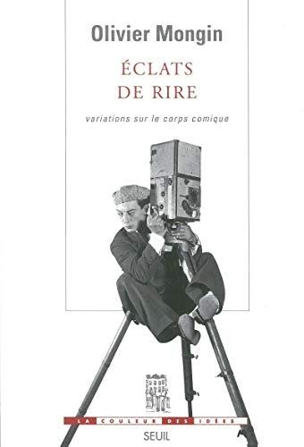 Telecharger Eclats De Rire Variations Sur Le Corps Comique Livre Ebook France 2020517000 Olivier Mongin Telechargement Livre Ebook Comique