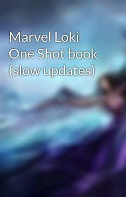Marvel Loki One Shots and Short stories book (slow updates