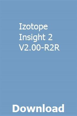 Izotope Insight 2 V2 00-R2R download full online