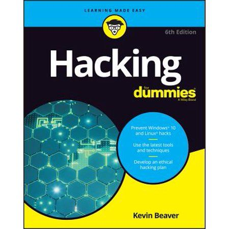 Hacking For Dummies Edition 6 Paperback Walmart Com In 2021 Nanotechnology Hacks Tech Books