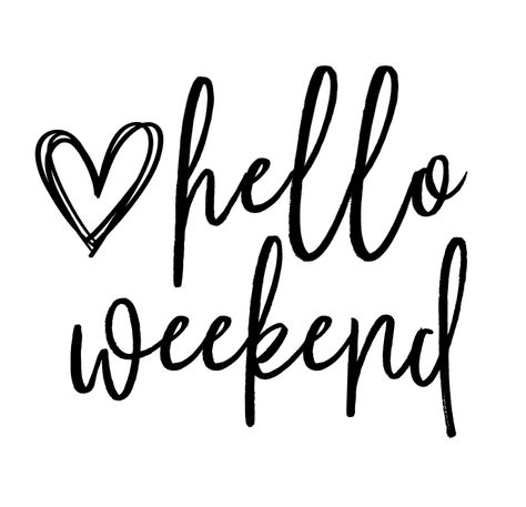 Give New Life To A Kitchen Aid Mixer Using Printable Vinyl and Cricut Everyone loves the weekend right? I look forward to Saturday and Sunday all week! I love sleeping in, sipping my coffee slowly and cuddling all day with my favorite people. Happy Weekend Quotes, Saturday Quotes, Its Friday Quotes, Happy Quotes, Happy Friday, Positive Quotes, Weekend Vibes, Happy Saturday, Happy Weekend Images