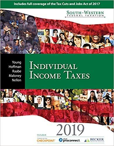 South Western Federal Taxation 2019 Individual Income Taxes