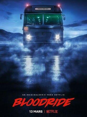 Serie De Netflix Viaje Sangriento Bloodride Pais Noruega Netflix Macabra