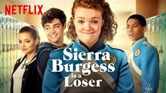 Sierra Burgess Is A Loser Good Funny Movies Funny Movies Netflix