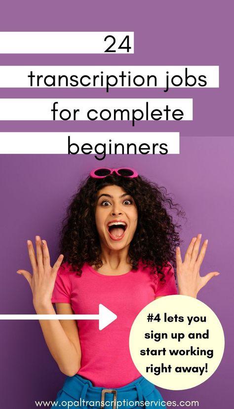 24 Entry-Level Transcription Jobs for Beginners