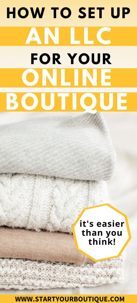 How to Set Up an LLC for Your Online Boutique Business | Start Your Boutique