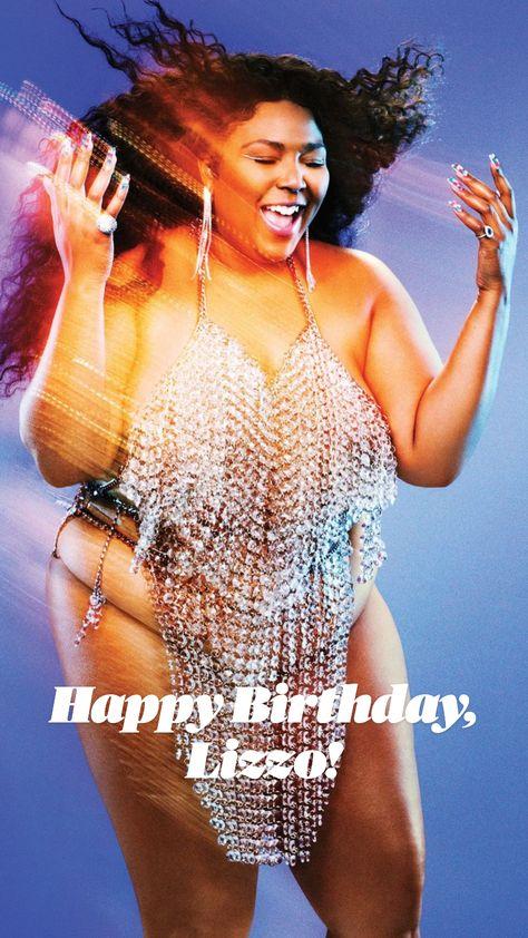 Happy Birthday, Lizzo!