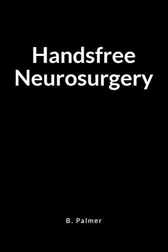 Epub Free Handsfree Neurosurgery A Blank Lined Writing Journal Notebook For The Coach Who Transforms Lives Pdf Journal Writing Journal Notebook Books To Read