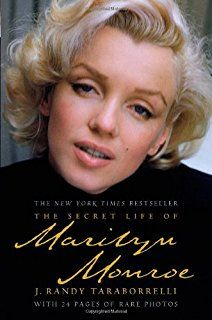 The Secret Life Of Marilyn Monroe Marilyn Monroe Marilyn Vida