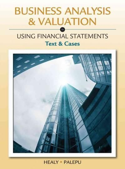 Business Analysis  Valuation Using Financial Statements Text