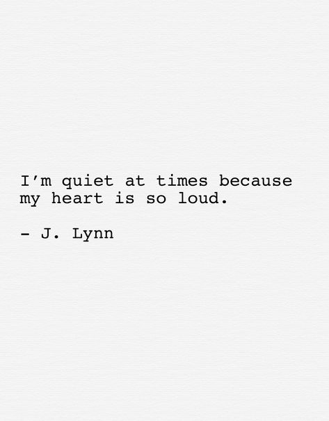 Loud heart #quotes #love #poetry #poetryoftheday #lifeinwhispers #inspirationalquotes