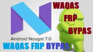 Download Waqas For Frp Bypass Android V7 0 And V8 0 With Images