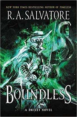 Boundless A Drizzt Novel By R A Salvatore Novels Got Books