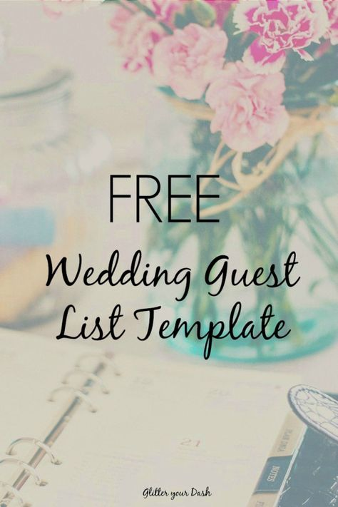 Glitter your Dash Free Wedding Guest List Template Do It - wedding guest list template