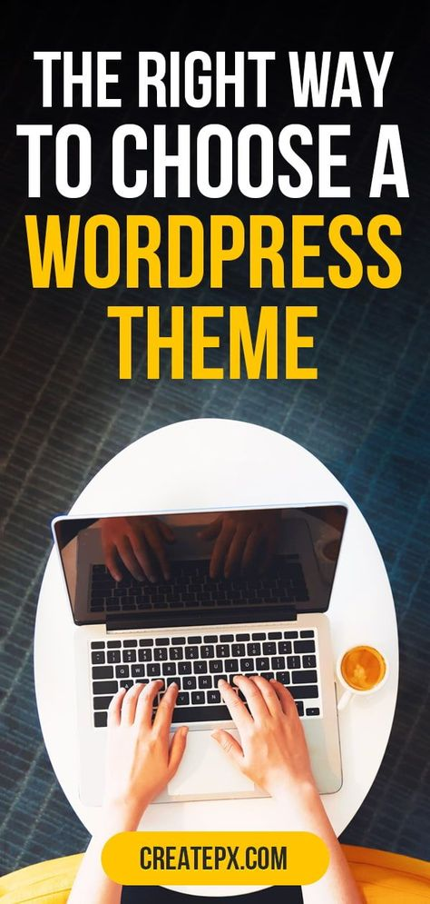 Don't know what Wordpress Theme to choose? Here is the answer! - Create Pixels