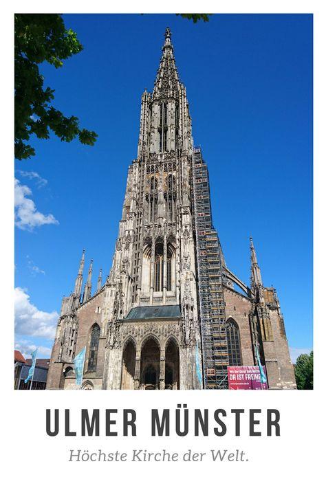 Das Ulmer Münster Die Höchste Kirche Der Welt Reisen Deutschland