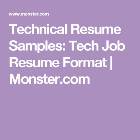 Monsteru0027s free technology resume samples can help guide you when - monster resume samples