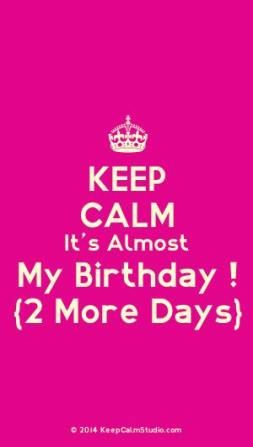 Top Almost Birthday Meme Happy Ideas In 2020 Birthday Quotes For Me Its Almost My Birthday Keep Calm My Birthday