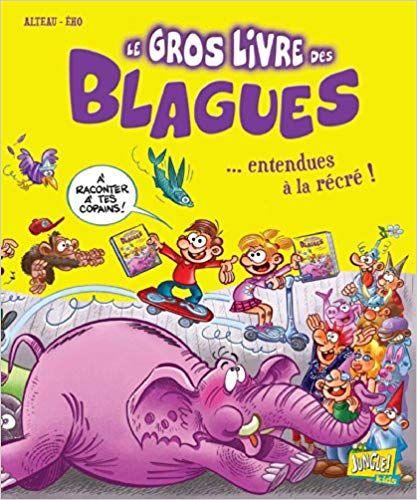 Telecharger Le Gros Livre Des Blagues Tome 3 Pdf Livre En