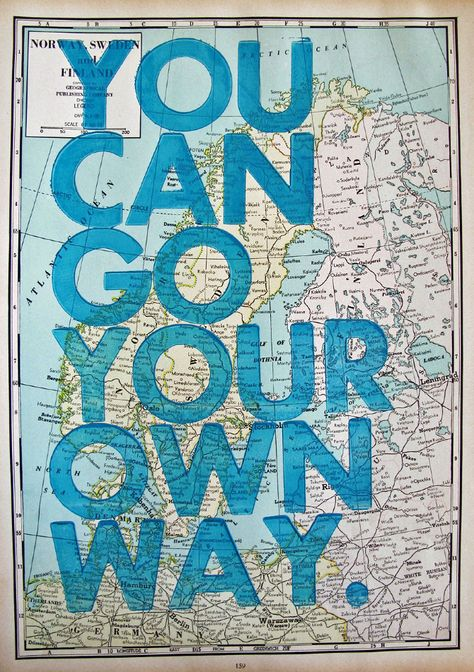 Such a cute idea - cute quote for a map poster