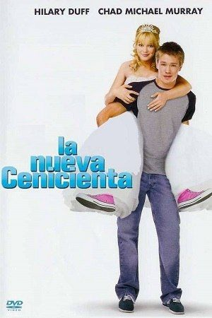 La Nueva Cenicienta Pelicula Completa Online Cinderella Story Movies Cinderella Movie Girly Movies
