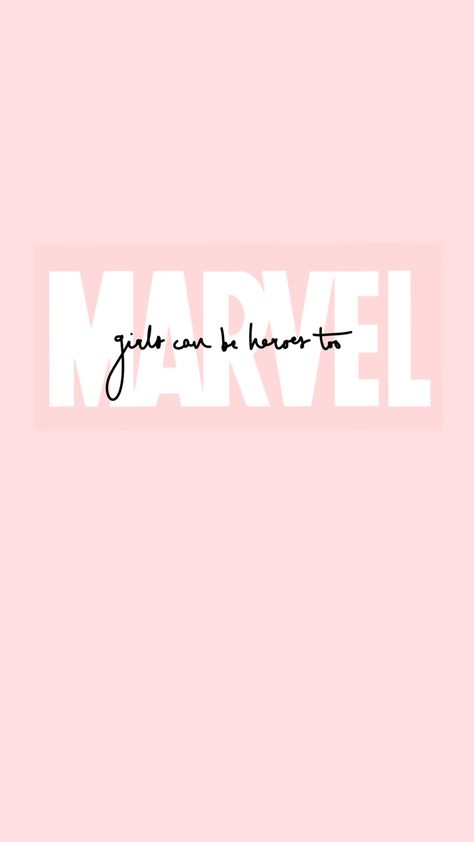Girls Can Be Heroes Too Pink Marvel Wallpaper