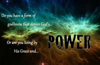 Do you have a form of godliness but deny its power? Read this post ...