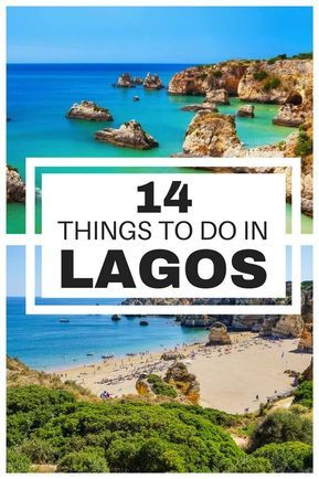 14 Top Things To Do In Lagos Portugal Western Algarve Portugal