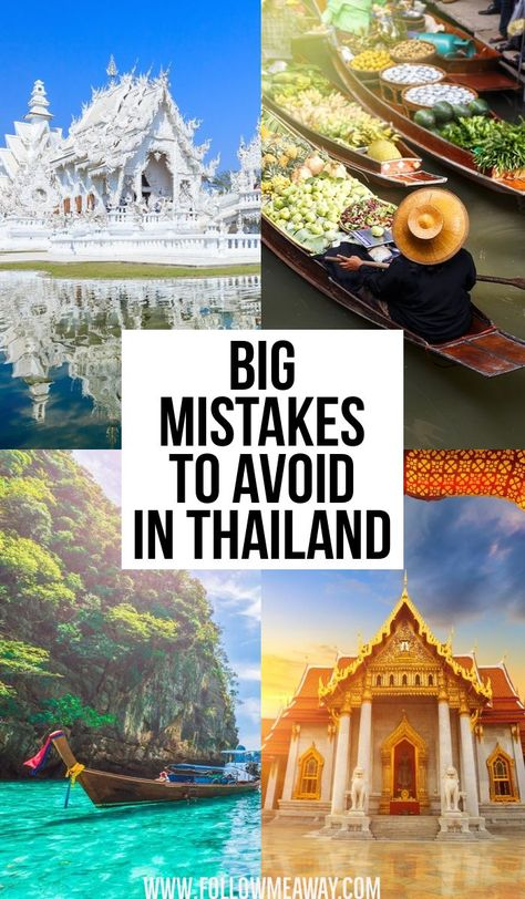 Big Mistakes To Avoid When Planning A Trip To Thailand | What NOT to do in Thailand | How to travel to Thailand the right way | Thailand travel tips | best things to do in Thailand #thailand #asia #traveltips