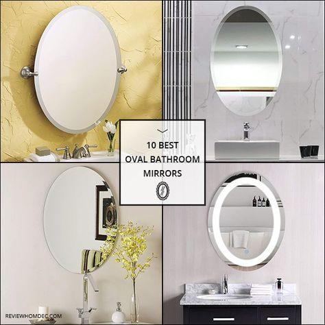 10 Best Oval Bathroom Mirrors Oval Mirror Bathroom Round Mirror Bathroom Bathroom Mirror