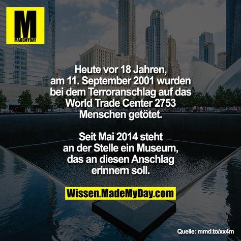 Heute vor 18 Jahren, am 11. September 2001 wurden bei dem Terroranschlag auf das World Trade Center 2753 Menschen getötet. Seit Mai 2014 steht an der Stelle ein Museum, das an diesen Anschlag erinnern soll.