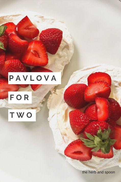 Easy Mini Strawberry Pavlova For Two Recipe Dessert Pavlova