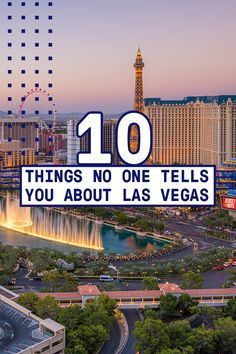 10 Things No One Tells You About Las Vegas