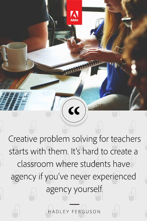 Creative Problem Solving Starts with Teachers