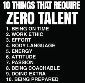 10 Things That Require Zero Talent Talent Quotes Work Quotes