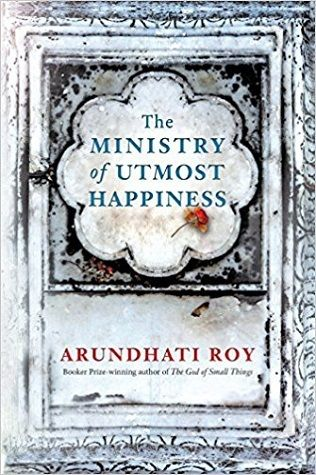 PDF DOWNLOAD] The Ministry of Utmost Happiness by Arundhati Roy Free