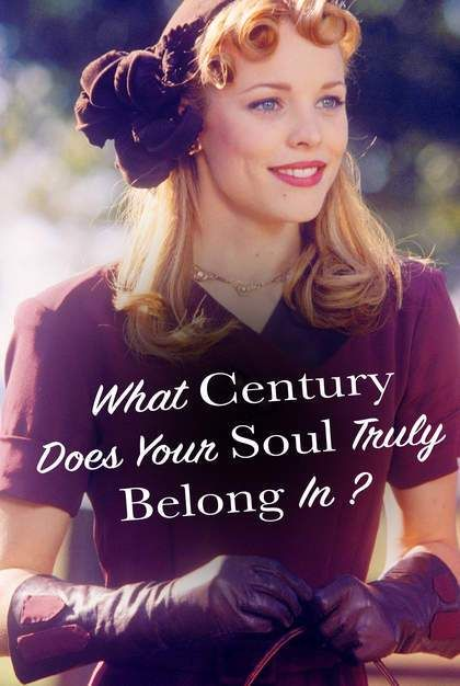Quiz: What Century Does Your Soul Truly Belong In? | Who Are You