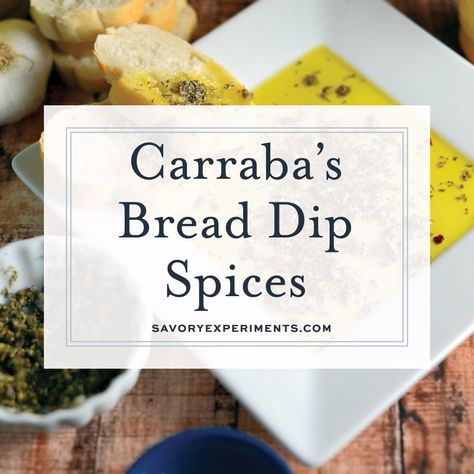 Get the special blend of spices to make Carrabba's Olive Oil Bread Dip at home! I bet you already have everything you need in the pantry for this Italian bread dipping oil. #breaddippingoil #oliveoilbreaddip www.savoryexperiments.com