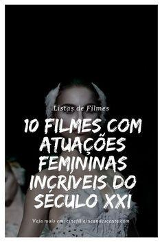 Top10 Dez Atuacoes Femininas Incriveis Do Seculo Xxi Com Imagens