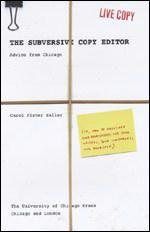 The Subversive Copy Editor