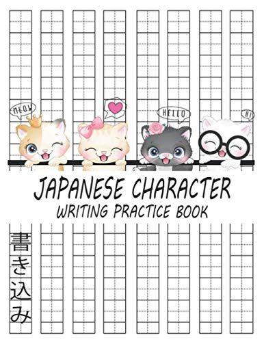 Japanese Character Writing Practice Book Kawaii Cats Genkouyoushi Notebook For Japanese Writing Kanji Characte Writing Practice Japanese Characters Kawaii Cat