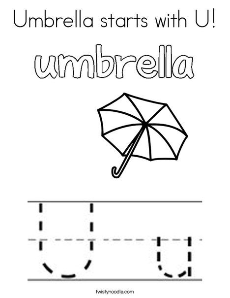 Umbrella Starts With U Coloring Page Twisty Noodle With Images