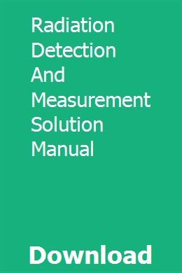 Solution Manual Radiation Detection And Measurement