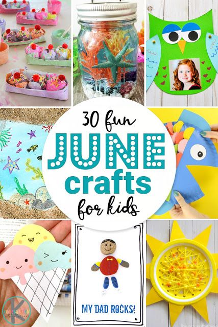 30 Fun June Crafts For Kids So Many Fun Clever And Unique Seasonal Crafts Perfect For Summer These Crafts For T June Crafts Crafts For Kids Toddler Crafts