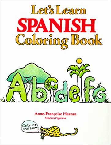 Coloring Book In Spanish Inspirational Let S Learn Spanish Coloring Book Let S Learn Coloring Swear Word Coloring Book Coloring Books Words Coloring Book