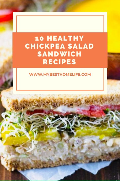 Trying to eat healthier at work?  These 10 healthy chickpea salad sandwich recipes are going to be a great lunch option for you to try. #veganrecipes #veganfood #healthyrecipes #healthyeating #chickpeas #sandwichrecipes
